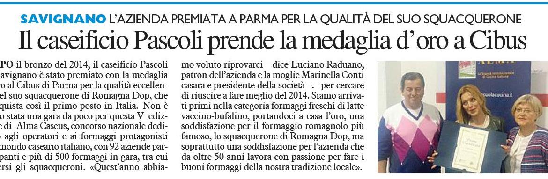 """Il Resto del Carlino : """"Il Caseificio Pascoli prende la medaglia d'Oro a Cibus"""" , Maggio 2016"""